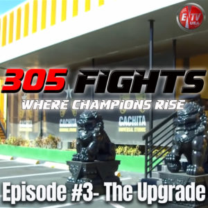 305 FIGHTS EPISODE 3 THUMB copy