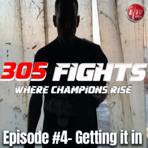 305 FIGHTS EPISODE 4 THUMB
