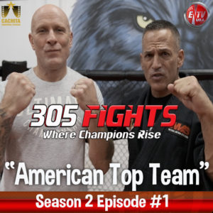 305 Fights American Top Team Episode thumbnail