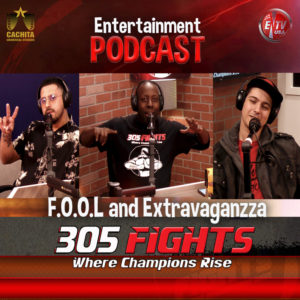 305 Fights FOOL and Extravaganzza PODCAST thumbnail