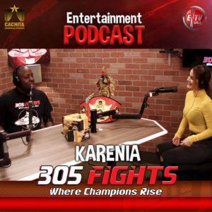 305 Fights KARENIA PODCAST thumbnail